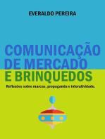 ComunicaÇÃo De Mercado E Brinquedos