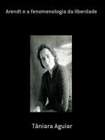 Arendt E A Fenomenologia Da Liberdade