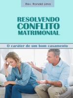 Resolvendo Conflito Matrimonial