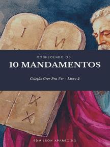 Conhecendo Os 10 Mandamentos
