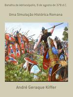 Batalha De Adrianópolis, 9 De Agosto De 378 D.C.
