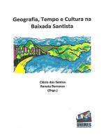 Geografia, Tempo E Cultura Na Baixada Santista