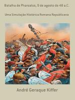 Batalha De Pharsalus, 9 De Agosto De 48 A.C.