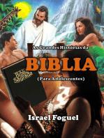 As Grandes Histórias Da BÍblia