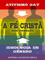 A Fé Cristã Sob Pressão