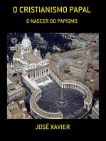 O Cristianismo Papal