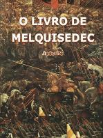 O Livro De Melquisedec