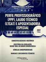 Perfil Profissiográfico (Ppp), Laudo Técnico (Ltcat) E Aposentadoria Especial