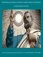 Doutrina Da Igreja CatÓlica Para Todos Os Tempos