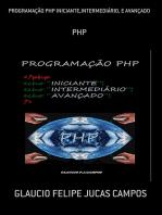 ProgramaÇÃo Php Iniciante,IntermediÁrio, E AvanÇado