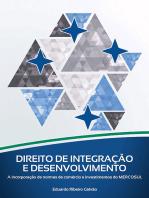 Direito De Integração E Desenvolvimento
