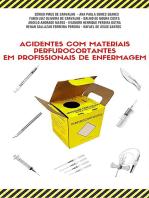 Acidentes Com Materiais Perfurocortantes Em Profissionais De Enfermagem