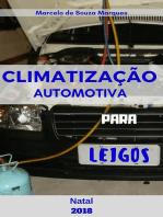 Climatização Automotiva Para Leigos