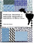 Práticas Docentes E Educação Geográfica