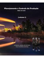 Planejamento E Controle Da Produção: Volume 1