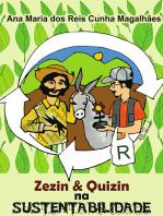 Zezin E Quinzin Na Sustentabilidade
