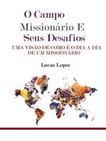 O Campo Missionário E Seus Desafios