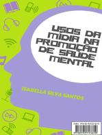 Usos Da Mídia Na Promoção De Saúde Mental