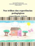 Nos Trilhos Das Experiências Pedagógicas 2