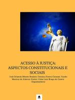 Acesso À JustiÇa: Aspectos Constitucionais E Sociais