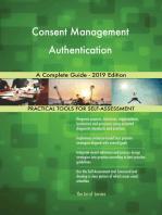 Consent Management Authentication A Complete Guide - 2019 Edition
