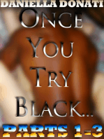 Once You Try Black