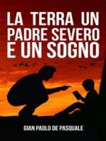 La terra un padre severo e un sogno