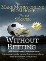 How to Make Money Online From Home From Soccer Without Betting