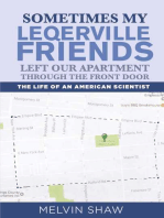 Sometimes My Leqerville Friends Left Our Apartment Through the Front Door
