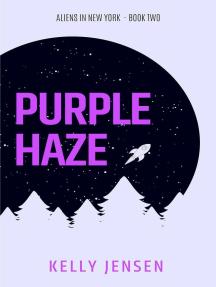 Purple Haze: Aliens in New York, #2