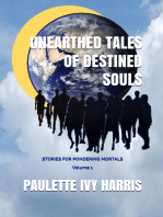 Unearthed Tales of Destined Souls