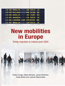 New mobilities in Europe: Polish migration to Ireland post-2004