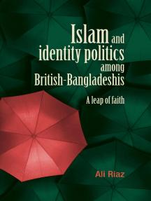 Islam and identity politics among British-Bangladeshis: A leap of faith