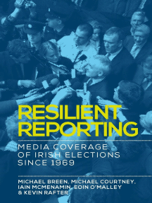 Resilient reporting: Media coverage of Irish elections since 1969
