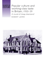 Popular culture and working–class taste in Britain, 1930–39