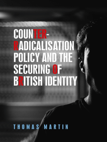 Counter-radicalisation policy and the securing of British identity: The politics of Prevent