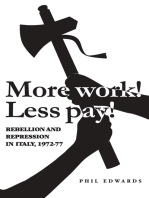 More work! Less pay!': Rebellion and repression in Italy, 1972–77
