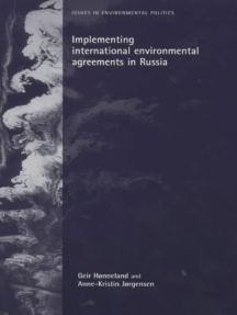 Implementing international environmental agreements in Russia