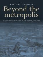 Beyond the metropolis: The changing image of urban Britain, 1780–1880