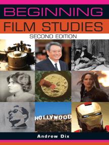 Beginning film studies: Second edition