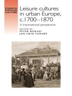 Leisure cultures in urban Europe, c.1700–1870
