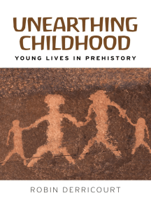 Unearthing childhood: Young lives in prehistory