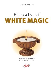 Rituals of white magic
