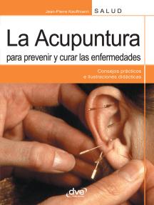 La acupuntura para prevenir y curar las enfermedades