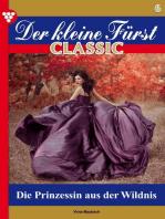 Der kleine Fürst Classic 6 – Adelsroman