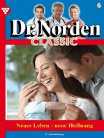 Dr. Norden Classic 6 – Arztroman
