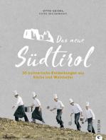 Das neue Südtirol – ein Genussführer