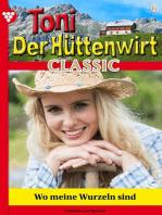 Toni der Hüttenwirt Classic 6 – Heimatroman