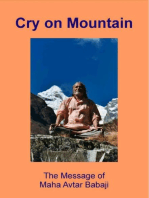 Cry on Mountain - The Message of Mahavatar Babaji