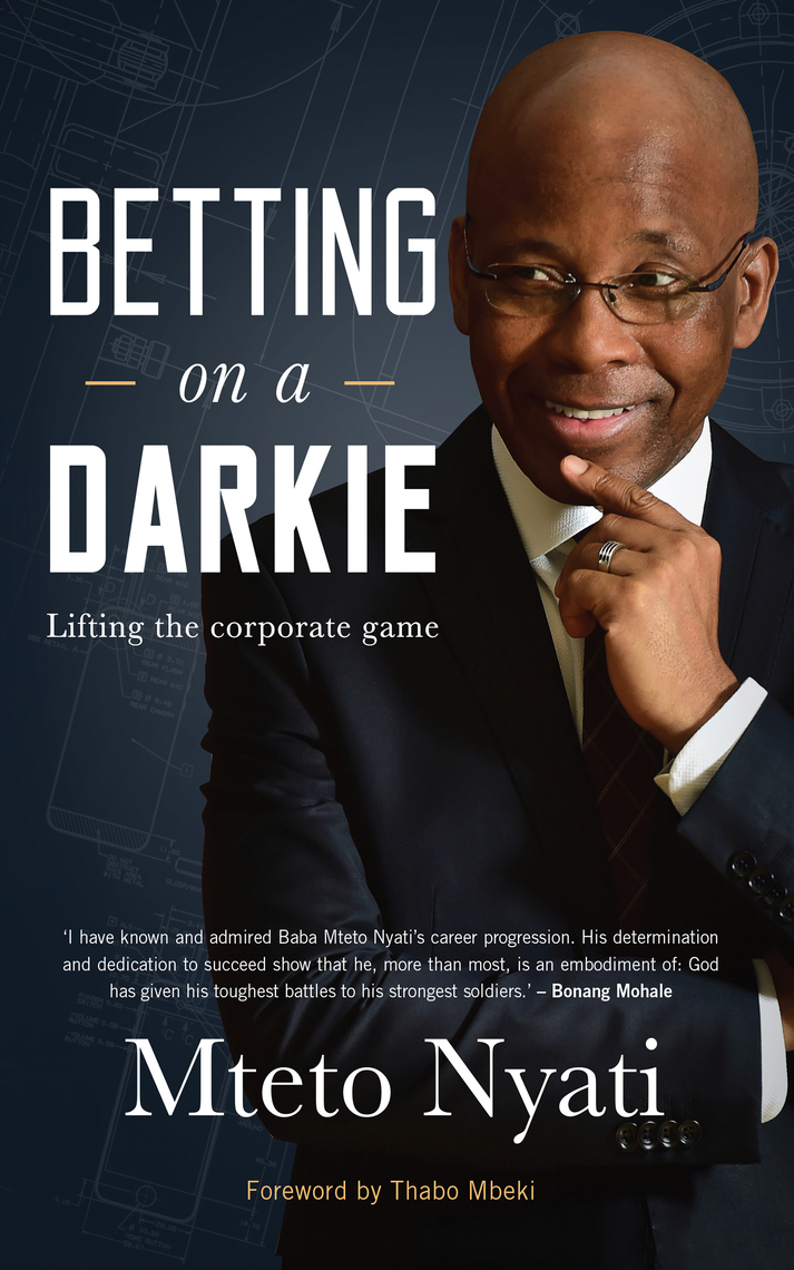 Read Betting On A Darkie Online By Mteto Nyati Books
